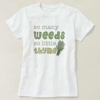 So Many Weeds Funny Gardening Baby Doll Tee