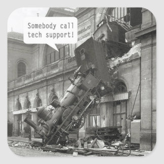 Somebody Call Tech Support Train Wreck Square Sticker
