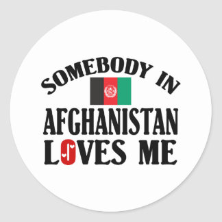 Somebody In Afghanistan Loves Me Round Sticker