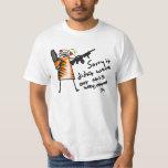 Sorry I Never Became an Indestructible War Machine T Shirts