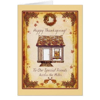 Special Friends Thanksgiving Across the Miles Card