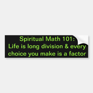 spiritual math 101-11b bumper sticker