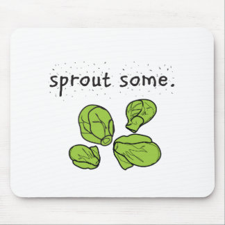 sprout some. (Brussels sprouts) Mouse Pad