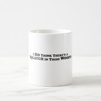 Squatch in these Woods - Mult Products Basic White Mug