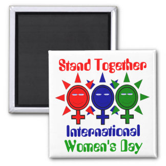 Stand Together International Women's Square Magnet