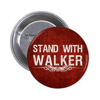 Stand With Walker of Wisconsin Political 6 Cm Round Badge