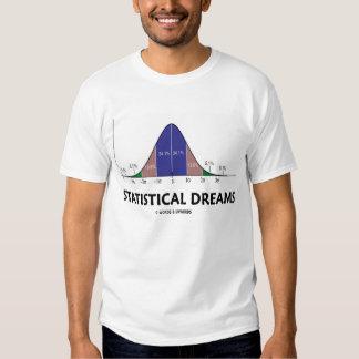 Statistical Dreams (Stats Humor) Tshirt