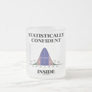 Statistically Confident Inside (Bell Curve Humor) Frosted Glass Mug