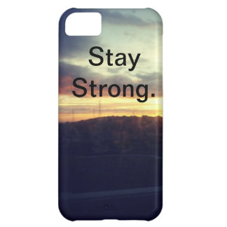 Stay Strong. iPhone 5C Case