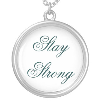 Stay Strong Round Pendant Necklace