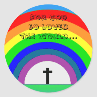 Sticker: For God so loved the world... Round Sticker