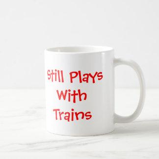 Still Plays with Trains Basic White Mug