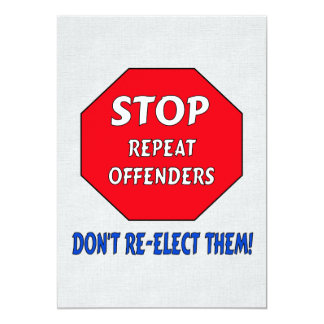 Stop Repeat Offenders 13 Cm X 18 Cm Invitation Card