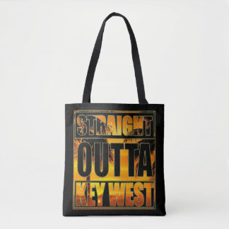Straight Outta Key West Tote Bag