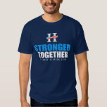 Stronger Together Tshirts