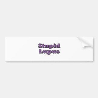 Stupid Lupus Bumper Sticker