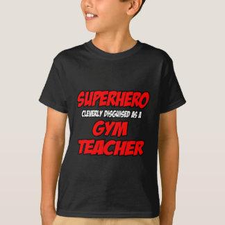 Superhero...Gym Teacher Tshirts