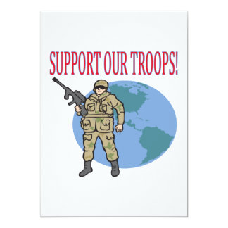 Support Our Troops 13 Cm X 18 Cm Invitation Card