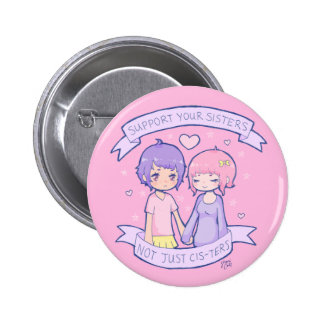 Support Your Sisters 6 Cm Round Badge