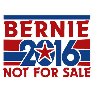Bernie 2016 not for sale