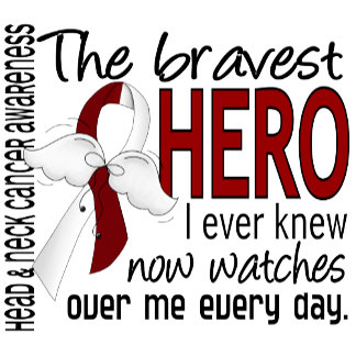 Bravest Hero I Ever Knew Head and Neck Cancer