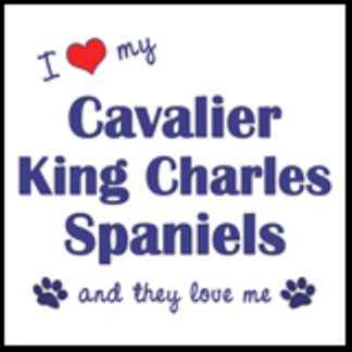 I Love My Cavalier King Charles (Multiple Dogs)