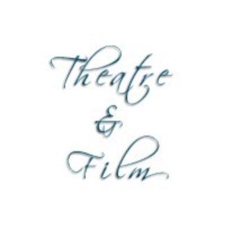Theatre & Film