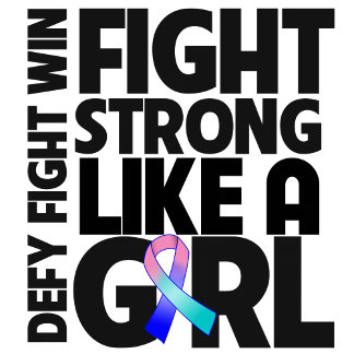 Thyroid Cancer Fight Strong Like a Girl