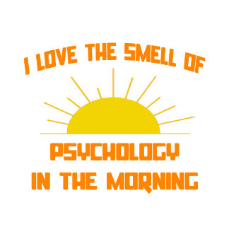 Smell of Psychology in the Morning