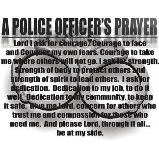 A POLICE OFFICER'S PRAYER