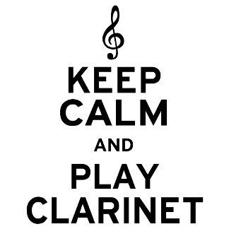 Keep Calm and Play Clarinet