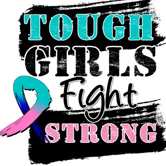 Thyroid Cancer Tough Girls Fight Strong