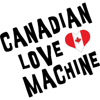 Canadian Love Machine T Shirt Gift Cards