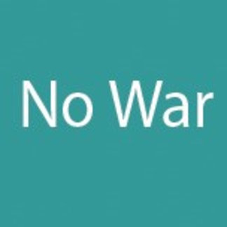 PEACE, NOT WAR