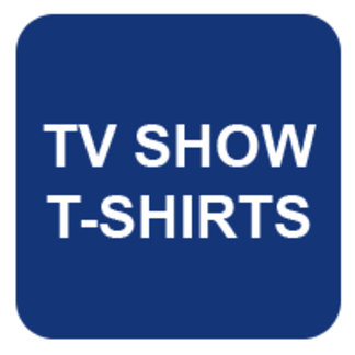 TV Quote Shirts