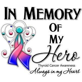 Thyroid Cancer In Memory of My Hero