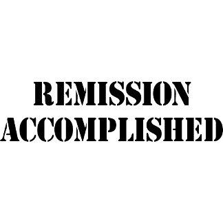 Remission Accomplished