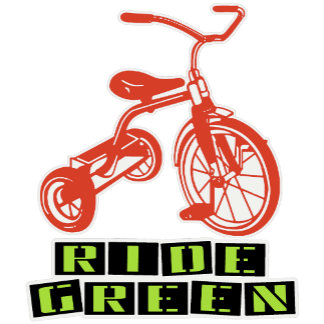 ➢ Ride Green Tricycle