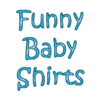 Funny Baby shirts