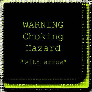 WARNING - Choking Hazard