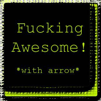 Fucking Awesome!