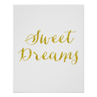 Sweet Dreams Quote Gold Faux Glitter Metallic Poster