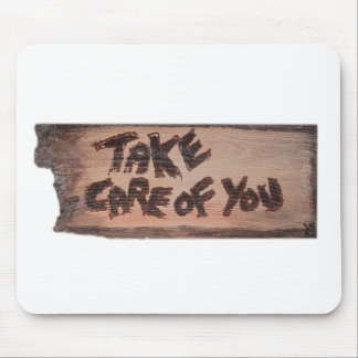 take care of you mouse pad