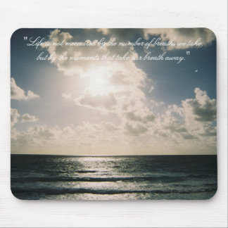 Take our Breath away Mouse Pad