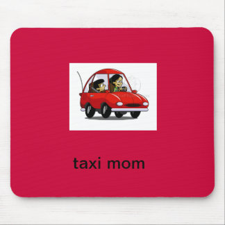 taxi mom mouse pad