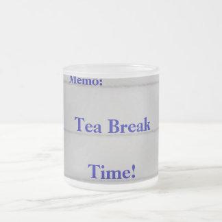 Tea Break Time! Frosted Glass Mug