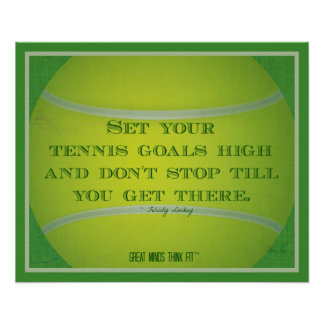 Tennis Ball and Quote 004 Poster