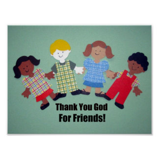 Thank You God For Friends! Poster