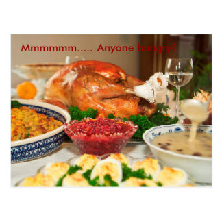 Thanksgiving Postcard, Anyone Hungry? Postcard