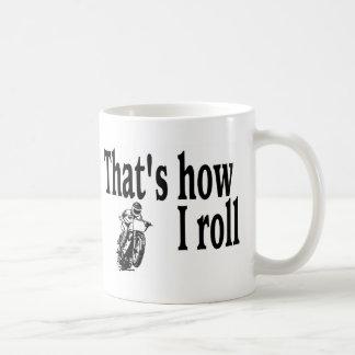 Thats How I Roll (Motocross) Basic White Mug